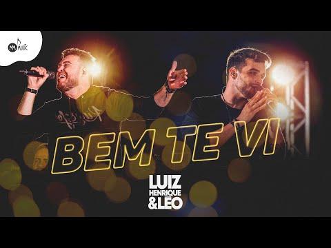 Luiz Henrique & Léo – BEM TE VI (Letra)