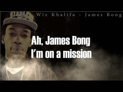 Wiz Khalifa - James Bong ( LYRICS ) HQ
