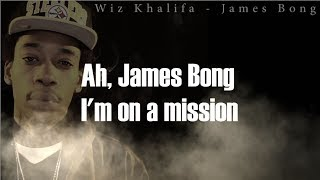 Wiz Khalifa - James Bong ( LYRICS ) HQ