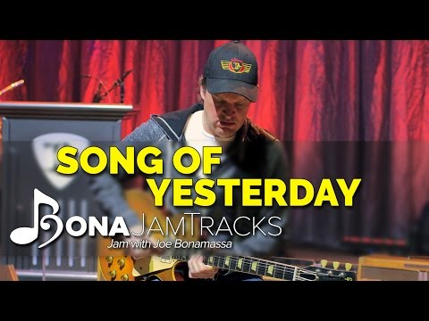 "Bona Jam Tracks - ""Song of Yesterday"" Official Joe Bonamassa Guitar Backing Track in A Minor"