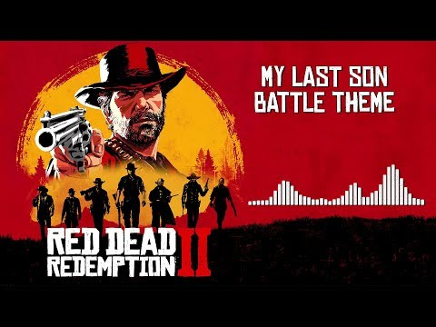 Red Dead Redemption 2  Soundtrack - My Last Son Battle Theme   With Visualizer