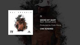 Gambar cover TY - Smoke My Mary (feat. Donell Lewis) [Official Audio]