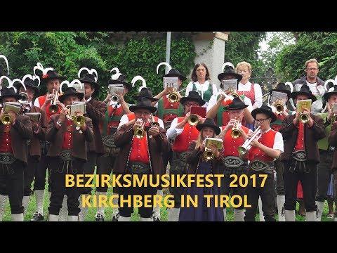 Bezirksmusikfest in Kirchberg in Tirol 2017 - Festumzug