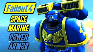 Fallout 4 -SPACE MARINE POWER ARMOR - WARHAMMER - PC MOD - FULL SHOWCASE