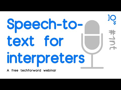 Speech-to-text: An introduction for interpreters