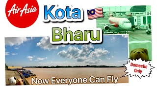 AirAsia Ak6436 to Kota Bharu, Now Everyone Can Fly! ..(Domestic Only) コタバル行きエアアジア