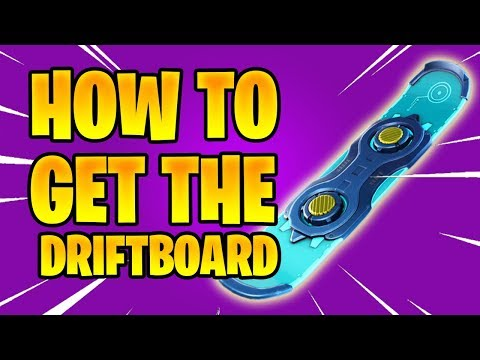 HOW TO GET THE DRIFTBOARD|FORTNITE SAVE THE WORLD