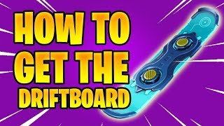 HOW TO GET THE DRIFTBOARD| FORTNITE SAVE THE WORLD