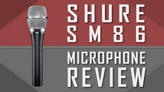 Shure SM86 Handheld Condenser Microphone Review
