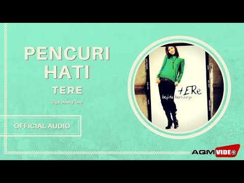 Tere - Pencuri Hati | Official Audio