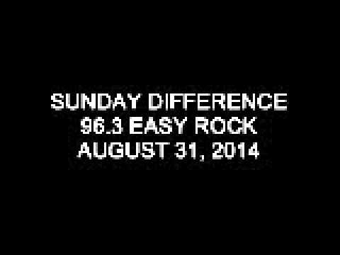 Sunday Difference 96.3 Easy Rock August 31, 2014 (1)