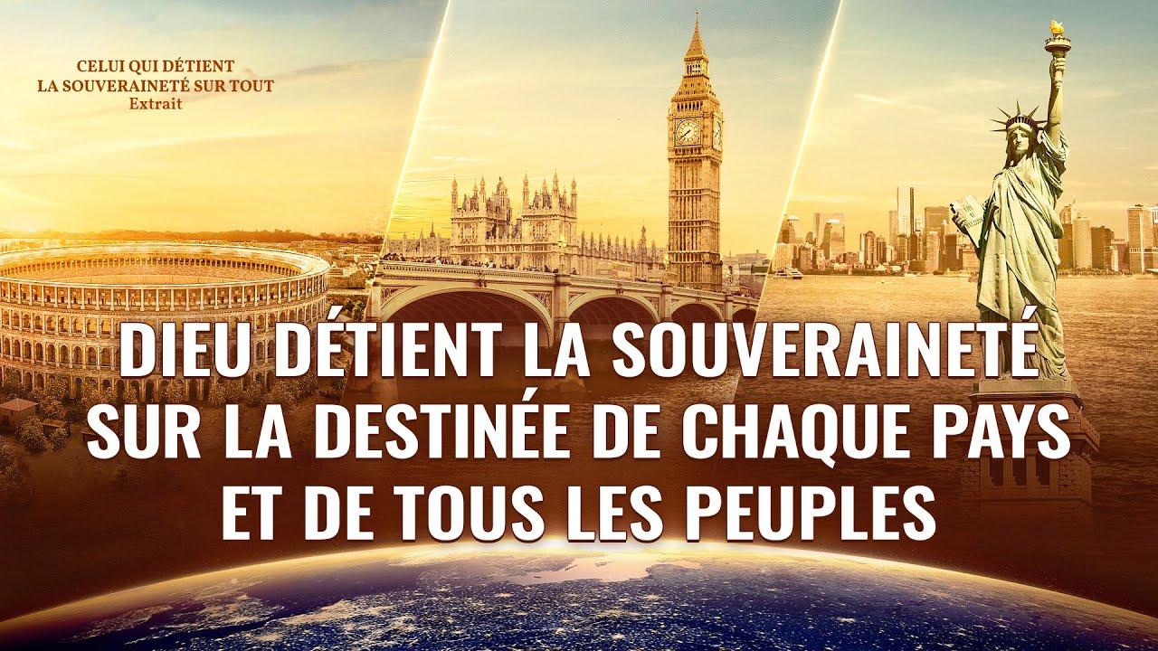 Dieu détient la souveraineté sur la destinée de chaque pays et de tous les peuples