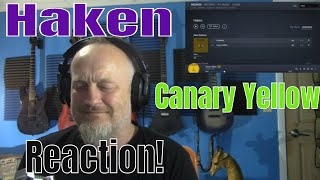 Haken - Canary Yellow (Reaction)