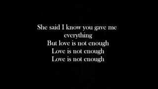 Yelawolf - Love Is Not Enough lyrics