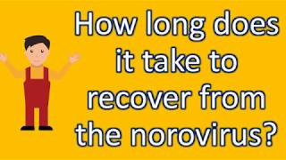 How long does it take to recover from the norovirus ? | Best and Top Health Answers