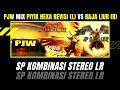 Pjw Mix Piyik Revisi Hexa Vs Raja Liur Revisi Kombinasi Stereo Lr  Mp3 - Mp4 Download