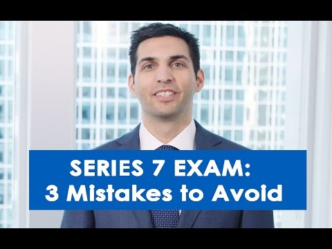 3 Mistakes to Avoid When Studying for the Series 7 Exam