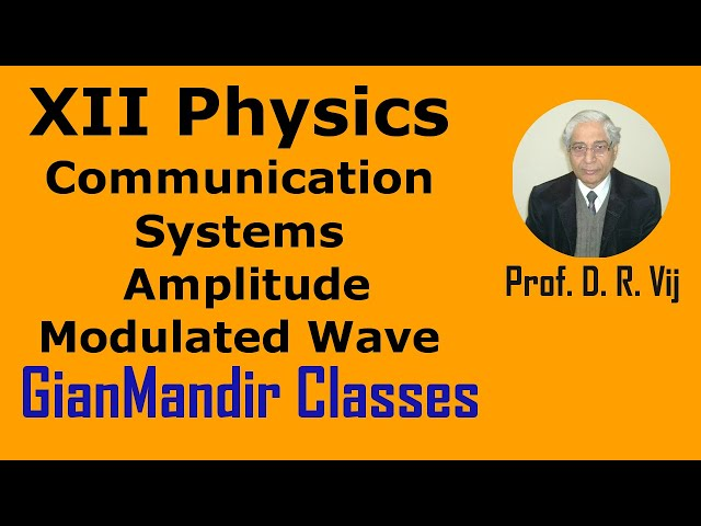 XII Physics | Communication Systems | Production of Amplitude Modulated Wave by Amrinder Sir