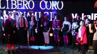 Libero Coro Bonamici - Bocca Di Rosa - VokalFest 2013