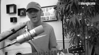 Passenger - Let her go (Acoustic cover by Derek Cate)