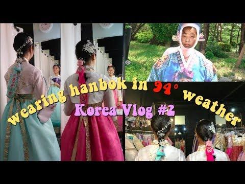Wearing Hanbok in 94 degrees | Korea Vlog #3