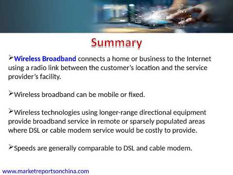 China Wireless Broadband Market by Manufacturers, Regions and Forecast to 2022