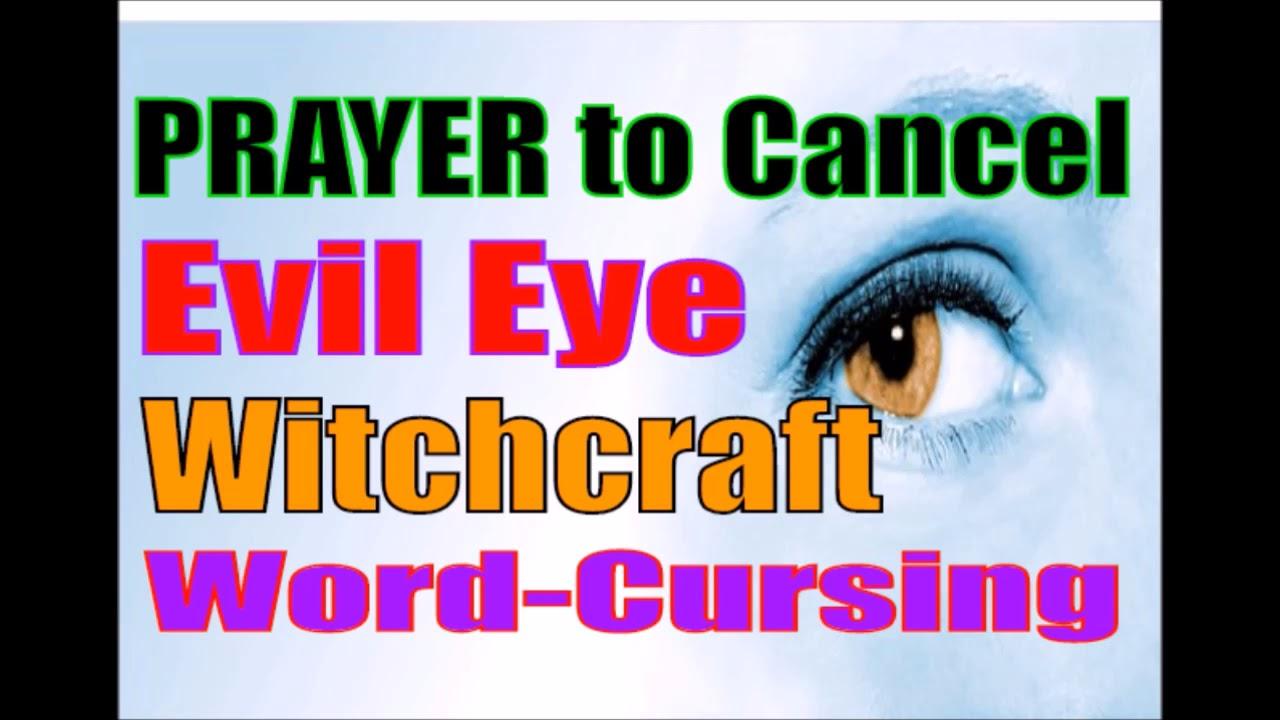 PRAYER to Cancel Evil Eye Witchcraft Jealousy Envy Curses Brother Carlos