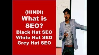 What is SEO in Hindi for Beginners? Black Hat SEO | White Hat SEO | Grey Hat SEO |SEO Course Hindi