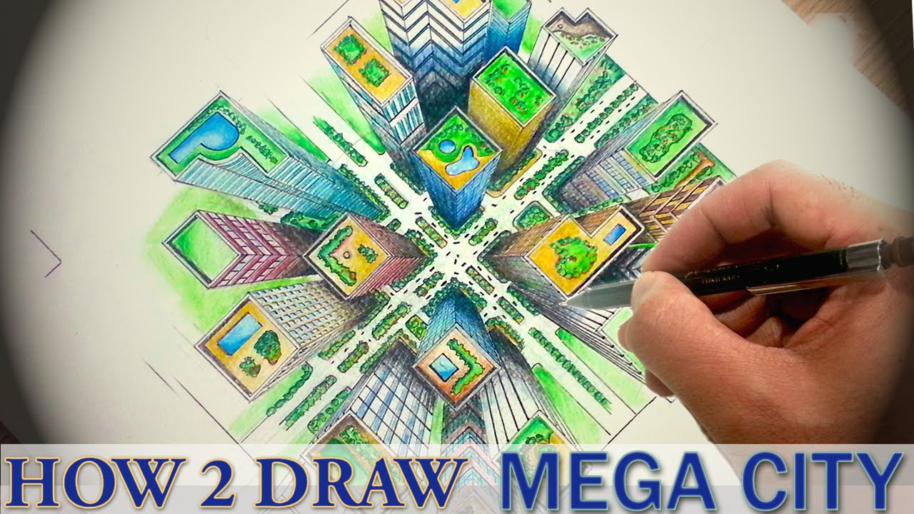 How To Draw Mega City In Top Down Perspective Dearingdraws