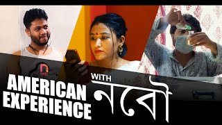 AMERICAN EXPERIENCE with নবৌ || Nutsmedia || Assamese Video