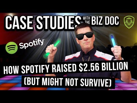 How Spotify Raised $2.56 Billion (But Might Not Survive) - a Case Study for Entrepreneurs