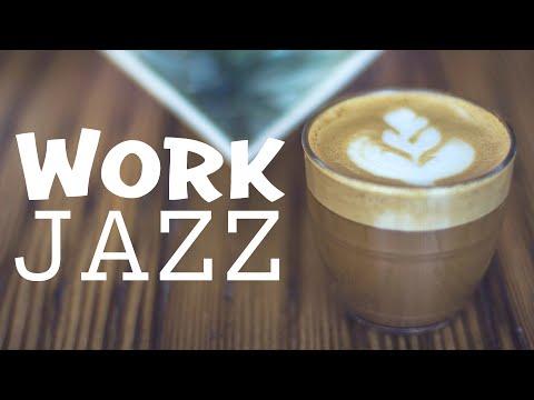 Work JAZZ - Sweet Bossa Nova & Soft JAZZ For Work, Study, Relaxing: Background Music Playlist