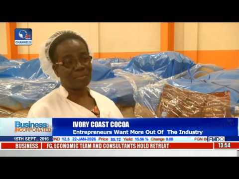 Business Incorporated: Ivory Coast Cocoa Entrepreneurs Want More Out Of The Industry