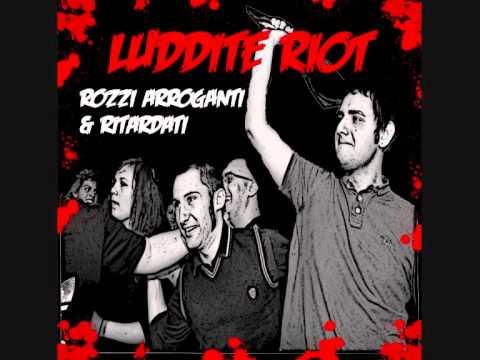 Luddite Riot - Volante Rossa