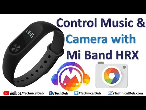 Control Music & Camera with Mi Band HRX and Mi Band 2