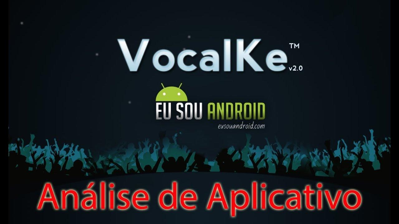 Análise de Aplicativo – Vocalke – karaokê no Android  #Smartphone #Android