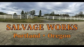 Visiting Salvage Works in Portland
