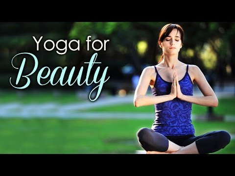 Yoga For Beauty - The Various Yoga Asanas For Beauty