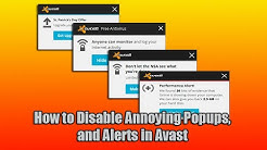 How to Disable Annoying Popups, and Alerts in Avast