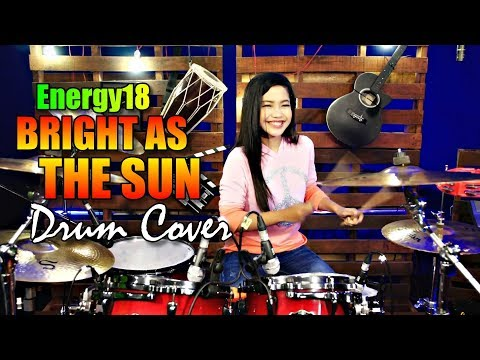 Energy18   Bright As The Sun   Official Song Asian Games 2018   Drum Cover By Nur Amira Syahira