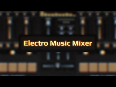 Electro Music Mixer - Creating electronic music on your smartphone