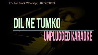 Dil Ne Tumko Chun Liya Hai | Unplugged Karaoke | Shaan
