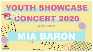 Youth Showcase Concert 2020 Presents: Mia Baron