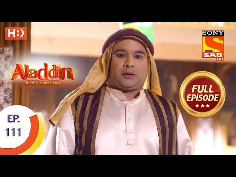 Aladdin - Ep 111 - Full Episode - 17th January, 2019