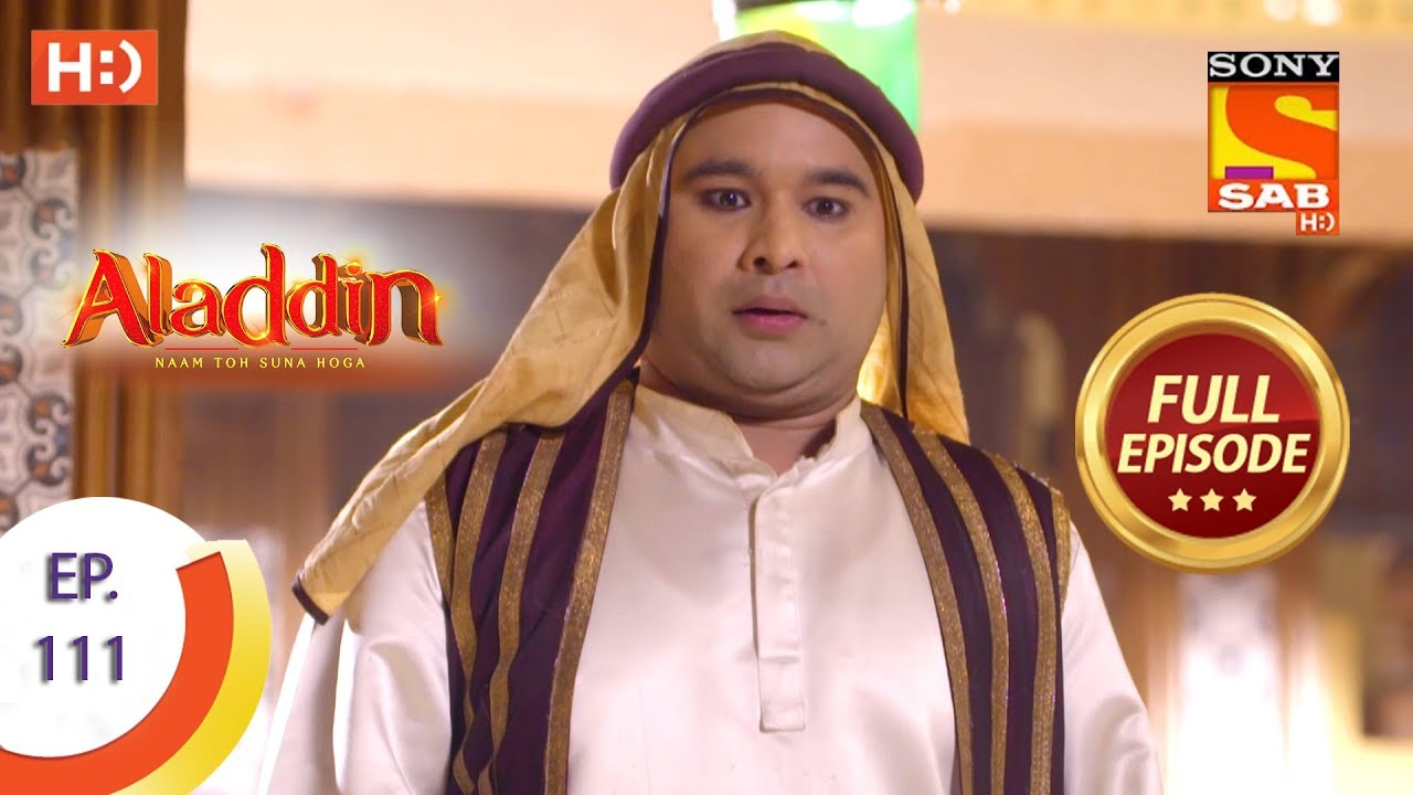 Download Aladdin - Ep 111 - Full Episode - 17th January, 2019