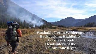 Greater Yellowstone Highlights: Backpacking Thorofare Creek/Yellowstone River Headwaters