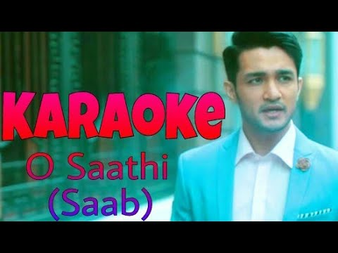 O Saathi Itna To Bas Karde Full Karaoke (Karaoke Websites), Shaab, Instrumental, With Lyrics Song