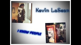 Video Kevin LaSean ~ I Know People (produced by CashMoneyAP) download MP3, 3GP, MP4, WEBM, AVI, FLV Januari 2018