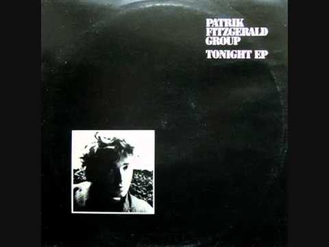Tonight by Patrick Fitzgerald.  1981 EP