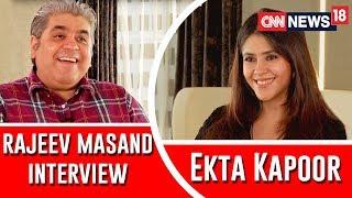 Ekta Kapoor Interview with Rajeev Masand